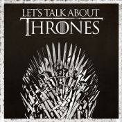 lets talk about thrones